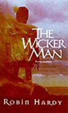 The Wicker Man by Robin Hardy
