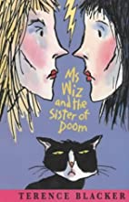 Ms Wiz and the Sister of Doom by Terence…