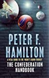 Hamilton, Peter F.: The Confederation Handbook