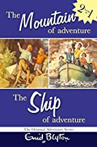 The Mountain of Adventure and The Ship of…