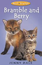 Bramble and Berry by Jenny Dale