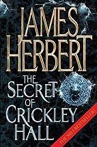 The Secret of Crickley Hall by James Herbert