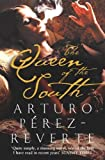Perez-Reverte, Arturo: The Queen of the South