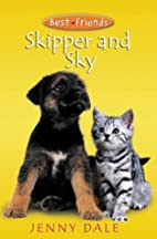 Skipper and Sky by Jenny Dale