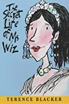 The Secret Life of Ms.Wiz (Ms Wiz) by…
