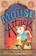 Mouse Attack by Manjula Padma