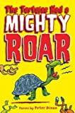 Dixon, Peter: The Tortoise Had a Mighty Roar: Poems by Peter Dixon