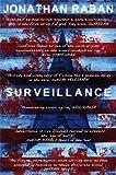 Raban, Jonathan: Surveillance