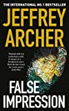 Jeffrey Archer: False Impression