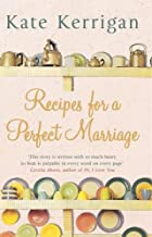 Recipes for a Perfect Marriage by Kate…