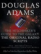 The Hitchhiker's Guide to the Galaxy : the…