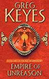 Keyes, Greg: Empire of Unreason (The Age of Unreason, Book 3)
