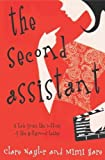 Hare, Mimi: The Second Assistant : A Tale from the Bottom of the Hollywood Ladder