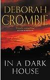 Deborah Crombie: In a Dark House