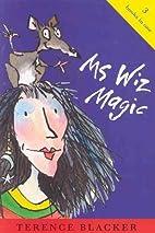 Ms Wiz Magic: In Control, Ms Wiz?, Ms Wiz…