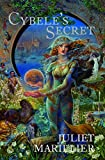 Marillier, Juliet: Cybele&#39;s Secret