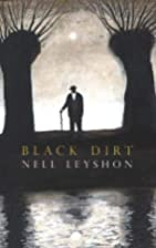 Black Dirt by Nell Leyshon