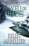 Juliet Marillier: The Well of Shades (Bridei Chronicles 3)
