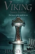 Viking: Sworn Brother by Tim Severin