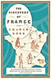 Robb, Graham: The Discovery of France