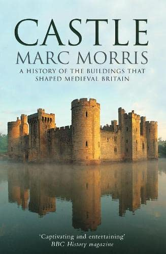 castle-a-history-of-the-buildings-that-shaped-medieval-britain