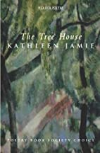 The Tree House by Kathleen Jamie
