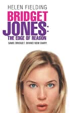 Bridget Jones: The Edge of Reason by Helen…