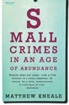 Small Crimes in an Age of Abundance by…