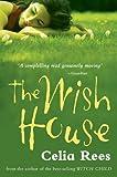Rees, Celia: The Wish House
