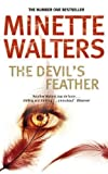 Minette Walters: The Devil's Feather
