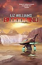 Bloodmind by Liz Williams