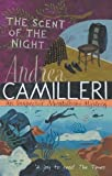 Andrea Camilleri: The Scent of the Night (Montalbano 6)