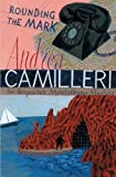 Andrea Camilleri: Rounding the Mark (Montalbano 7)