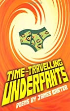 Time-travelling Underpants by James Carter