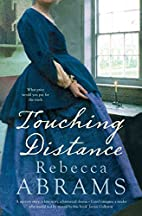Touching Distance by Rebecca Abrams