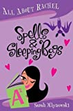 Mlynowski, Sarah: All About Rachel: Spells and Sleeping Bags (All About Rachel)
