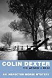 Colin Dexter: The Wench Is Dead (Inspector Morse)