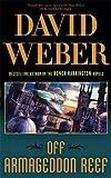 David Weber: Off Armageddon Reef (Safehold 1)