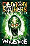 Hill, Douglas: Demon Stalkers 3 - Vengeance