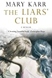 Mary Karr: The Liars' Club