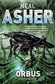 Orbus (Spatterjay 3) by Neal Asher