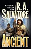 R. A. Salvatore: The Ancient