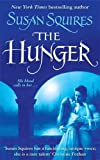 Susan Squires: The Hunger