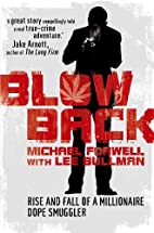 Blowback: Adventures of a Dope Smuggler by…