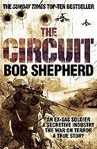 The Circuit: An Ex-SAS Soldier / A Secretive…