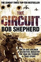 The Circuit: An Ex-SAS Soldier / A Secretive…