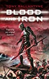 Ballantyne, Tony: Blood and Iron (Penrose series)