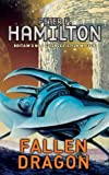 Hamilton, Peter F.: Fallen Dragon