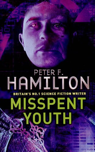 Cover of Misspent Youth by Peter F. Hamilton
