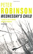 Wednesday's Child (An Inspector Banks…